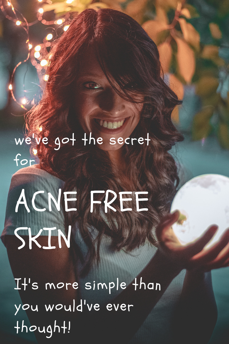 A secret to acne free skin